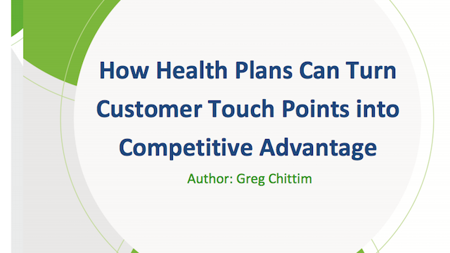 White Paper - How Health Plans can turn customer touchpoints into competitive advantage