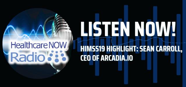 HealthcareNOW Radio - Sean Carroll HIMSS19